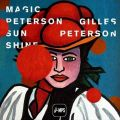 Gilles Peterson / Various Artists - Magic Peterson Sunshine