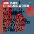 Metheny / Garbarek / Burton / Colley u.a. - Hommage à Eberhard Weber