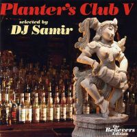 Coveransicht für  Various Artists - Planter's Club V: Selected by DJ Samir